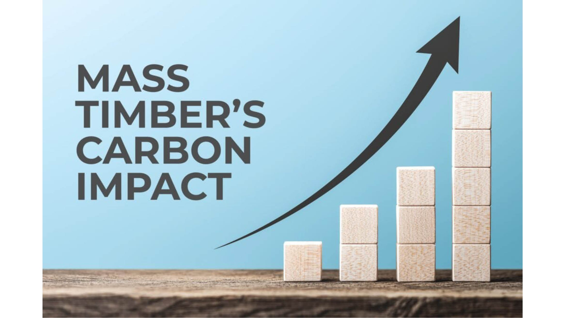 "Featured image for ""Mass Timber's Carbon Impact"""