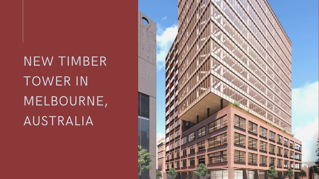 """Featured image for """"Melbourne to get new 15 storey mass timber office building"""""""